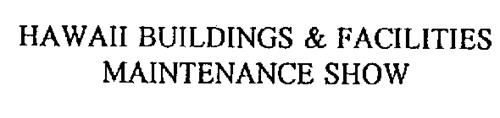 HAWAII BUILDINGS & FACILITIES MAINTENANCE SHOW