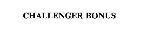 CHALLENGER BONUS