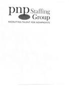 PNP STAFFING GROUP RECRUITING TALENT FOR NONPROFITS
