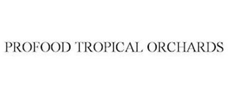PROFOOD TROPICAL ORCHARDS