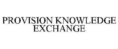 PROVISION KNOWLEDGE EXCHANGE