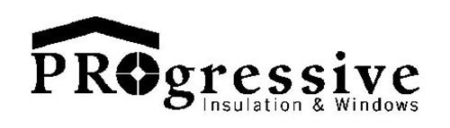 PROGRESSIVE INSULATION & WINDOWS