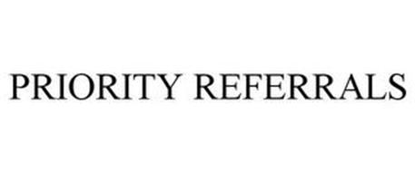 PRIORITY REFERRALS