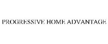 PROGRESSIVE HOME ADVANTAGE Trademark of Progressive ...