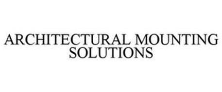 ARCHITECTURAL MOUNTING SOLUTIONS