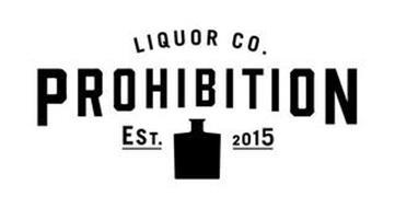 LIQUOR CO. PROHIBITION EST. 2015