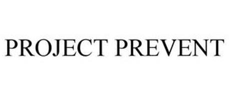 PROJECT PREVENT