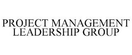 PROJECT MANAGEMENT LEADERSHIP GROUP