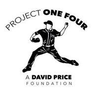 PROJECT ONE FOUR A DAVID PRICE FOUNDATION