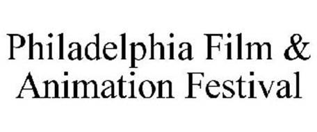 PHILADELPHIA FILM & ANIMATION FESTIVAL