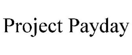 PROJECT PAYDAY