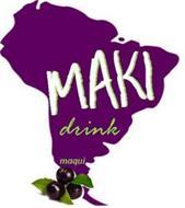 MAKI MAQUI DRINK
