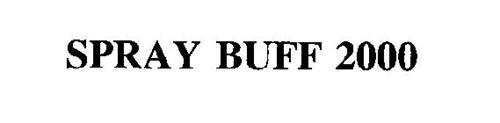 SPRAY BUFF 2000