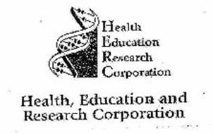 HEALTH, EDUCATION RESEARCH CORPORATION HEALTH, EDUCATION AND RESEARCH CORPORATION