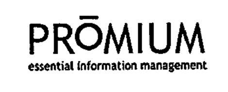 PROMIUM ESSENTIAL INFORMATION MANAGEMENT