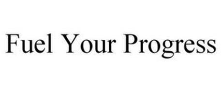 FUEL YOUR PROGRESS