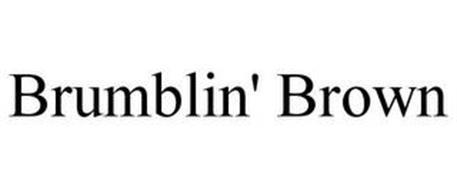 BRUMBLIN' BROWN