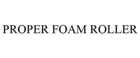 PROPER FOAM ROLLER