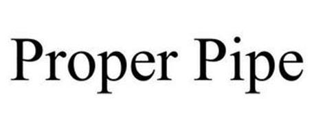 PROPER PIPE