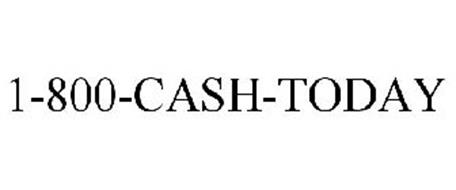 1-800-CASH-TODAY