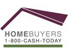 HOMEBUYERS 1-800-CASH-TODAY