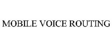 MOBILE VOICE ROUTING