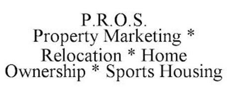 P.R.O.S. PROPERTY MARKETING RELOCATION HOME OWNERSHIP SPORTS HOUSING
