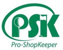 PSK PRO-SHOPKEEPER