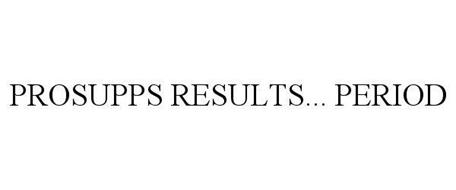 PROSUPPS RESULTS... PERIOD