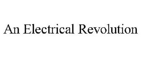 AN ELECTRICAL REVOLUTION