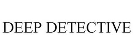 DEEP DETECTIVE