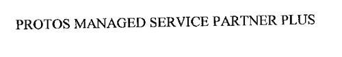 PROTOS MANAGED SERVICE PARTNER PLUS