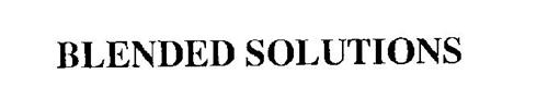 BLENDED SOLUTIONS