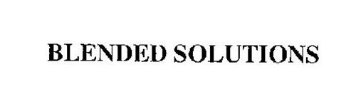 BLENDED SOLUTIONS