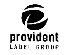 P PROVIDENT LABEL GROUP