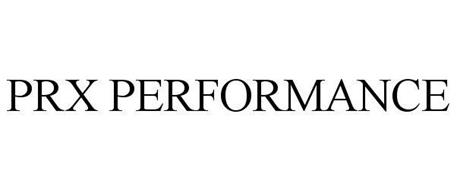 Prx performance trademark of prx performance llc serial for Prx performance