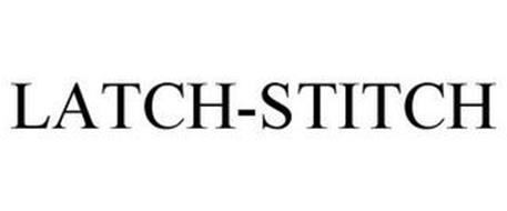 LATCH-STITCH