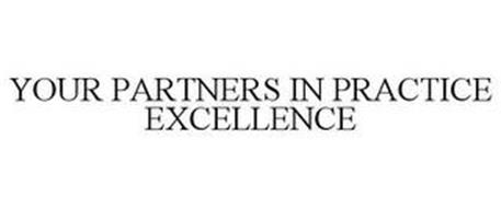 YOUR PARTNERS IN PRACTICE EXCELLENCE