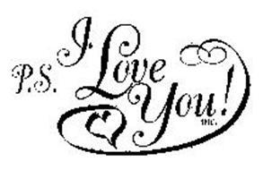 P.S. I LOVE YOU! INC.