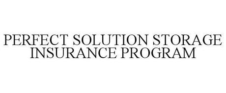 PERFECT SOLUTION STORAGE INSURANCE PROGRAM