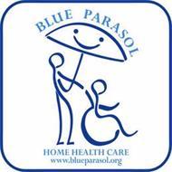BLUE PARASOL HOME HEALTH CARE WWW.BLUEPARASOL.ORG