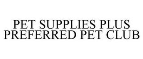 PET SUPPLIES PLUS PREFERRED PET CLUB