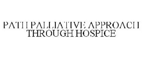 PATH PALLIATIVE APPROACH THROUGH HOSPICE