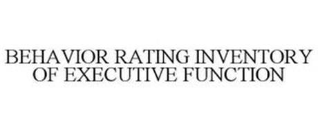 BEHAVIOR RATING INVENTORY OF EXECUTIVE FUNCTION
