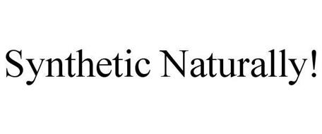 SYNTHETIC NATURALLY!