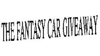 THE FANTASY CAR GIVEAWAY