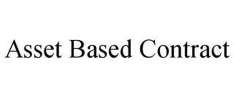 ASSET BASED CONTRACT