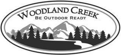 WOODLAND CREEK BE OUTDOOR READY