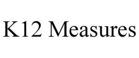 K12 MEASURES