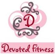 D DEVOTED FITNESS